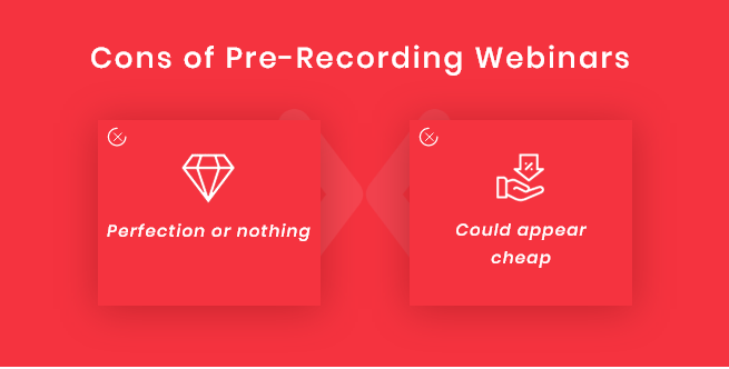 Disadvantages-of-pre-recording-webinars