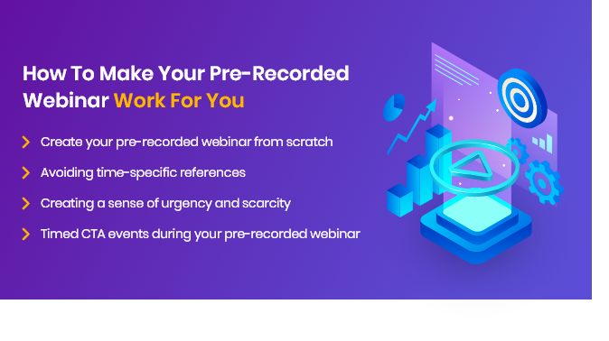 How-To-Make-Your-Pre-Recorded-Webinar-Work